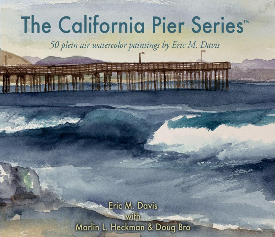 View The California Pier Series™ by Eric M. Davis