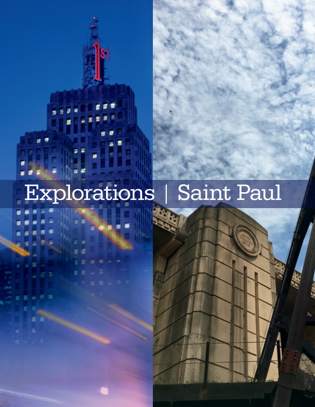 View Explorations | Saint Paul by Brad and Michelle Daniels