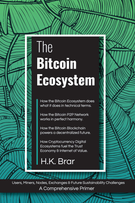 View The Bitcoin Ecosystem by HK Brar