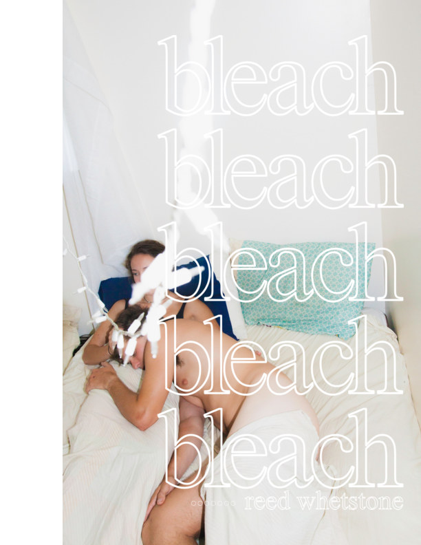 View bleach by Reed Whetstone