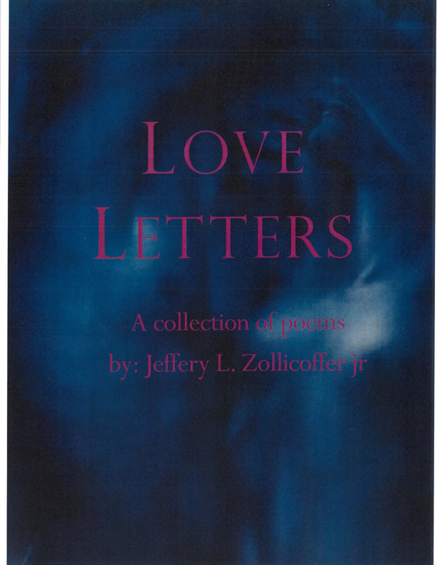 View Love Letters by Jeff Zollicoffer