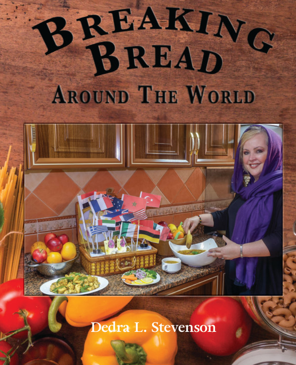 View Breaking Bread Around the World by Dedra L. Stevenson