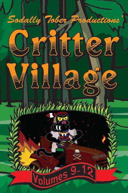 View Critter Village Vols. 9-12 (PG-ish) by Critter Village Comics