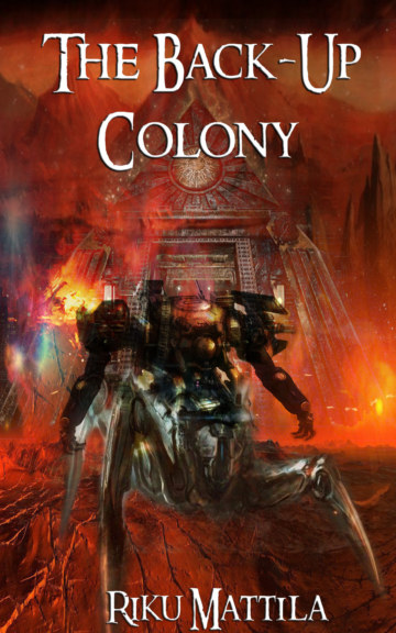 Ver The Back-Up Colony por Riku Mattila