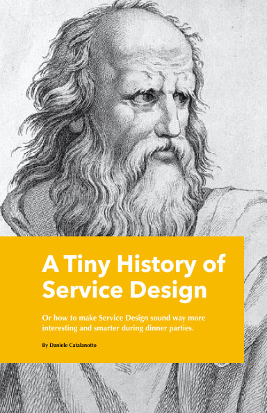 View A Tiny History of Service Design by Daniele Catalanotto