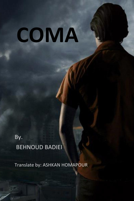 View Coma by Behnoud Badiei