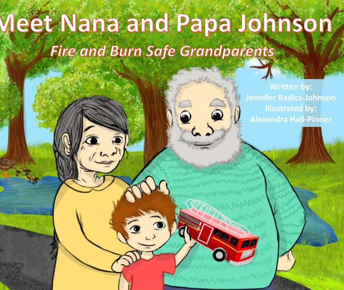 Meet Nana and Papa Johnson