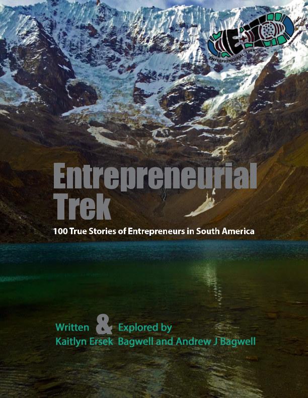 View Entrepreneurial Trek by Kaitlyn Ersek Bagwell