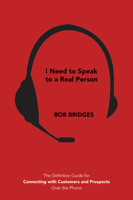 View I Need to Speak to a Real Person by Bob Bridges