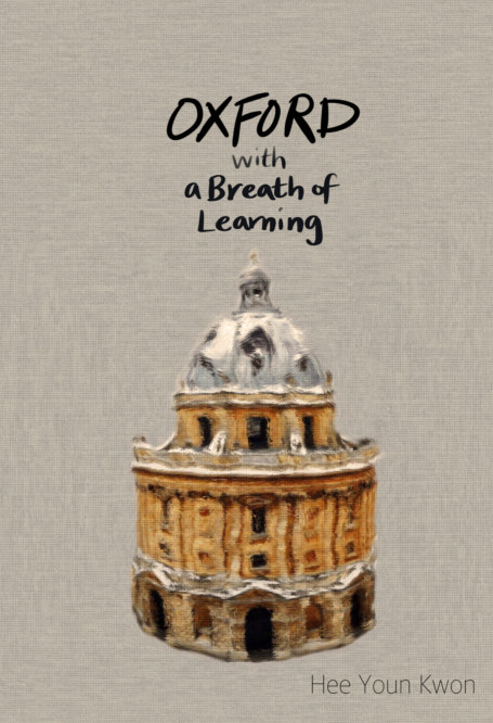 View Oxford with a Breath of Learning: Notebook (Hardcover) by Hee Youn Kwon