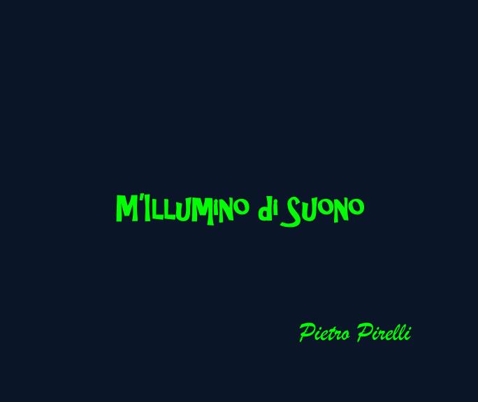 View M'Illumino di  Suono - Pietro Pirelli by ART 1307