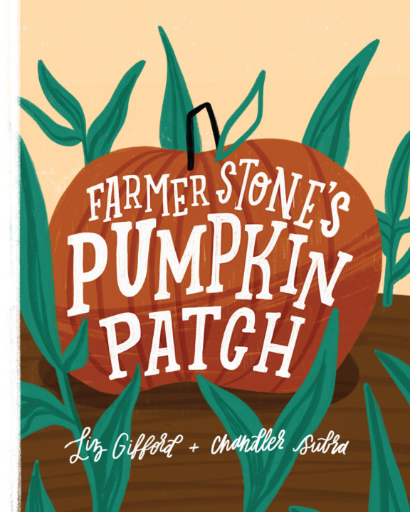 View Farmer Stone's Pumpkin Patch by Liz Gifford