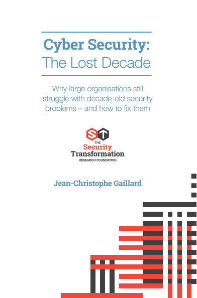 View Cyber Security: The Lost Decade - 2018 Edition by JC Gaillard