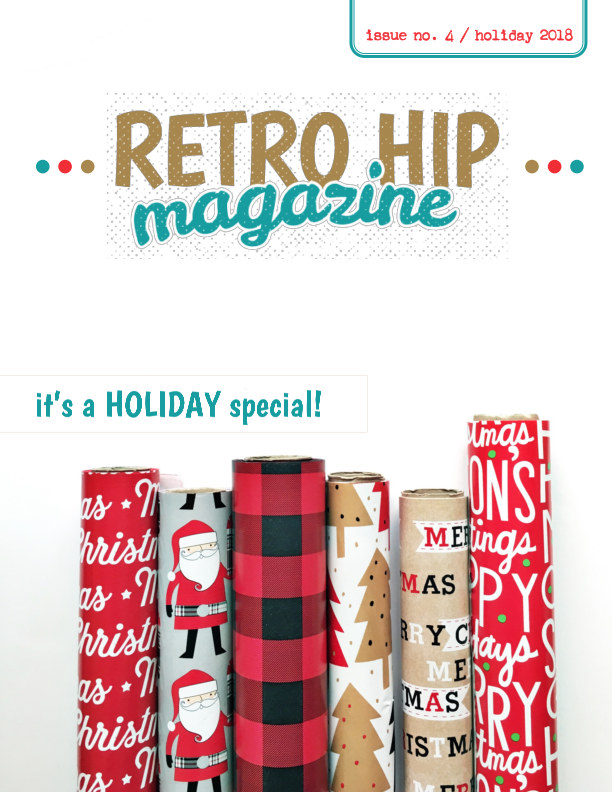 View Retro Hip Magazine: Holiday 2018 by Andrea Gray (retrohipmama)