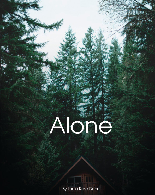 View Alone by Lucia Rose Dahn