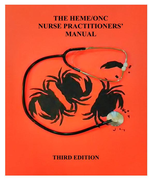 View The Heme/Onc Nurse Practitioners' Manual Volume 2 by David Morrison