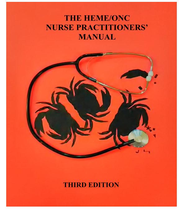 View The Heme/Onc Nurse Practitioners' Manual Volume 1 by David Morrison