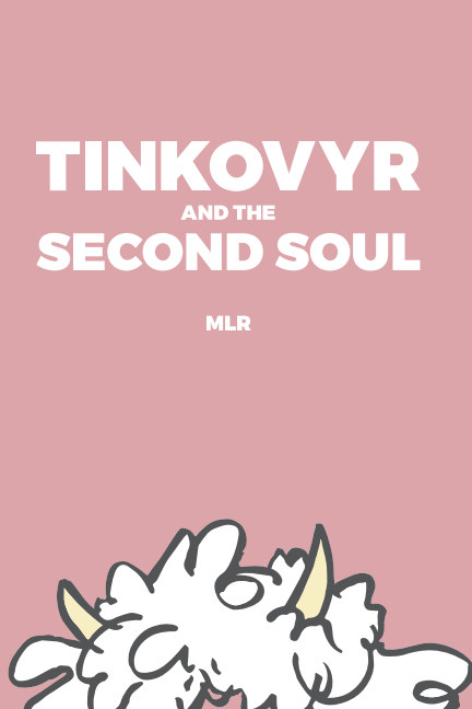 Bekijk Tinkovyr And The Second Soul op MLR