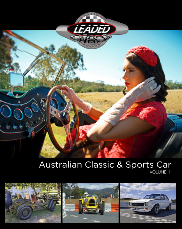 View Leaded - Australian Classic and Sports Car - Vol 1 by Mark Buchanan