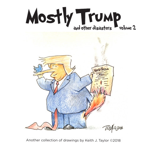 Bekijk Mostly Trump and Other Disasters-vol. 2 op Keith J. Taylor