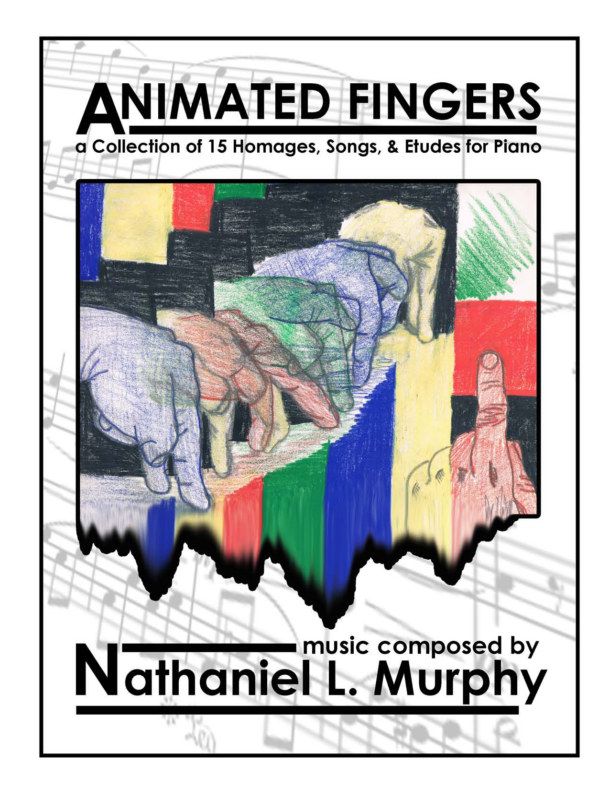 View Animated Fingers by Nathaniel L. Murphy