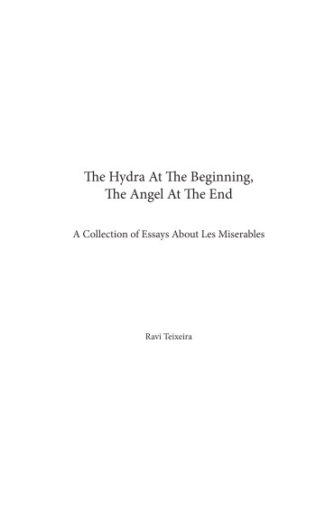View The Hydra At The Beginning, The Angel At The End by Ravi Teixeira