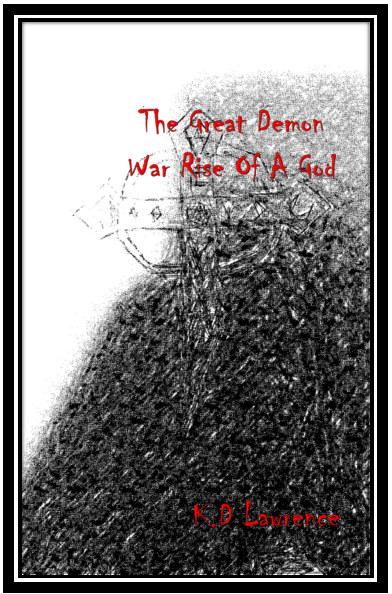 Bekijk The Great Demon War Rise Of A God op K.D Lawrence