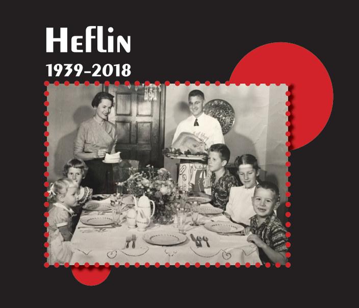 View Heflin: 1939-2018 by Nan Heflin and Ginna Gordon