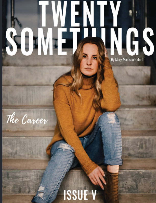 View Twenty Somethings by Mary-Madison Goforth