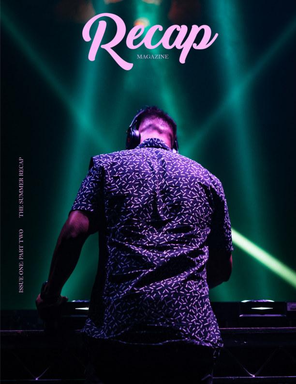 View Recap Magazine | Issue One: Part Two (The Music Recap) Economy by Recap Magazine