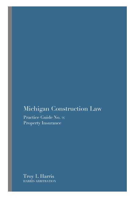 View Michigan Construction Law by Troy L. Harris
