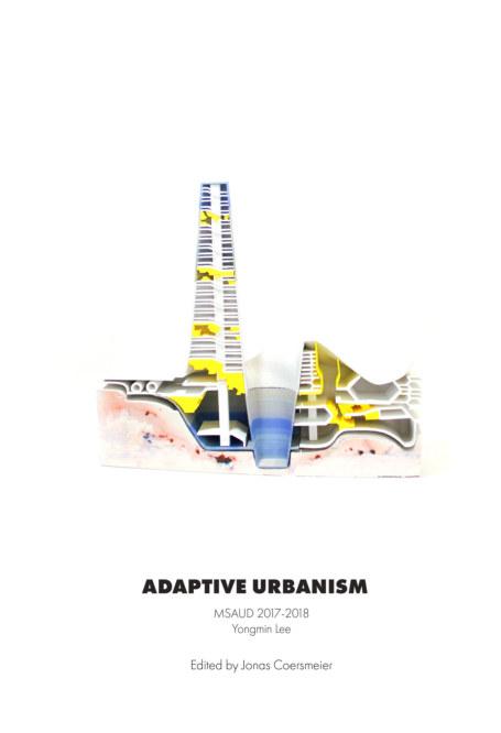 View Pratt UD #1: Adaptive Urbanism; Yongmin Lee by Jonas Coersmeier; Editor