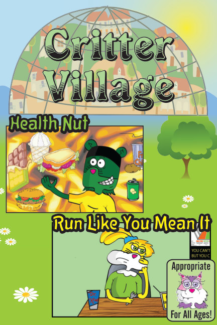 View Critter Village: Health Nut Combo (All Ages) by Critter Village Comics