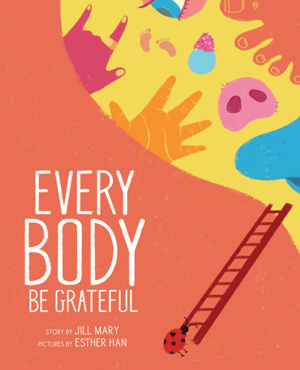 View Every Body Be Grateful by Jill Mary