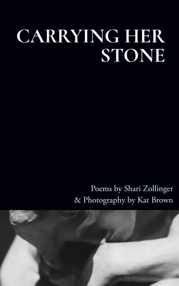 View Carrying Her Stone by Shari Zollinger and Kat Brown