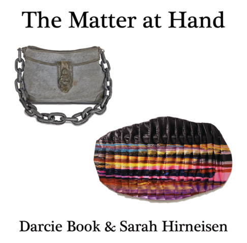 View The Matter at Hand: Darcie Book and Sarah Hirneisen by Darcie Book, Sarah Hirneisen