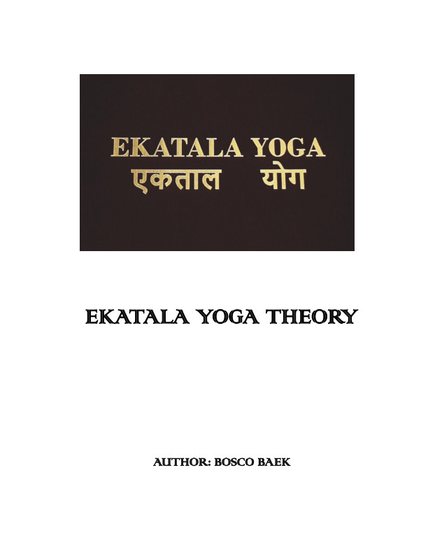 View Ekatala Yoga Theory by Bosco Baek
