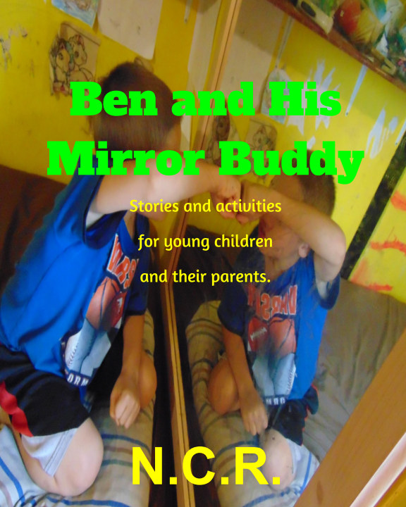 View Ben And His Mirror Buddy by N. C. R.