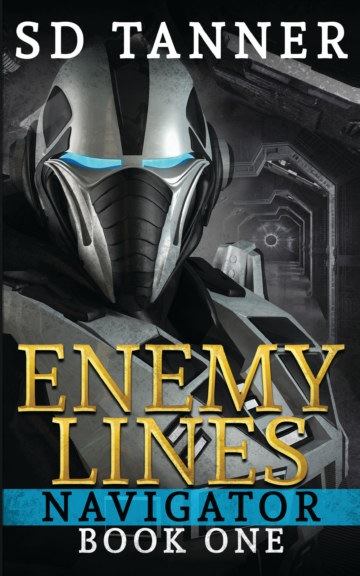View Enemy Lines - Navigator Series - Book One by SD Tanner