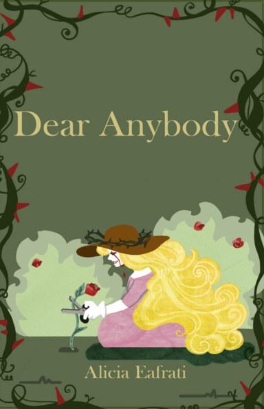 View Dear Anybody by Alicia Eafrati
