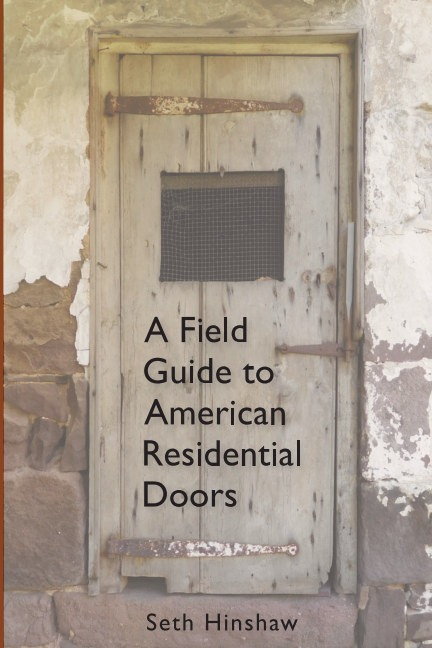 View A Field Guide to American  Residential  Doors by Seth Hinshaw