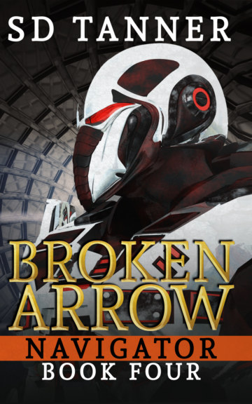View Broken Arrow - Navigator Series - Book Four by SD Tanner