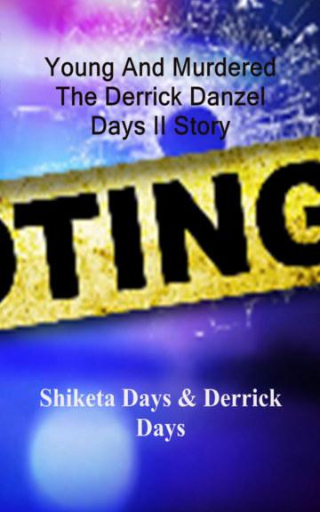 Ver Young And Murdered Book por Shiketa D Days Derrick D Days