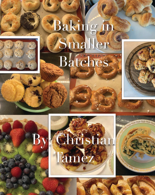 View Baking in Smaller Batches by Christian Tamez