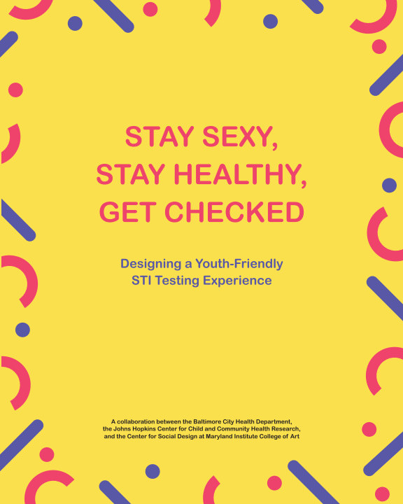 Stay Sexy Stay Healthy Get Checked By Mica Center For Social Design Blurb Books
