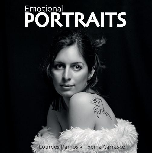Ver Emotional PORTRAITS por Lourdes Ramos - Txema Carrasco