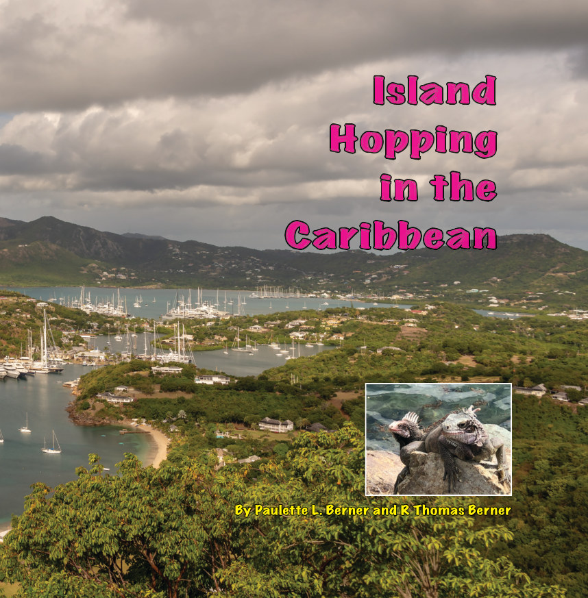 View Island Hopping in the Caribbean by Paulette L. Berner +