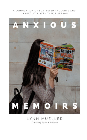 View Anxious Memoirs by Lynn Mueller