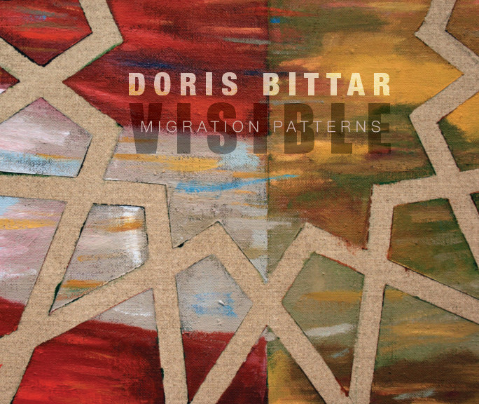 View Doris Bittar: Visible Migration Patterns by El Camino College Art Gallery