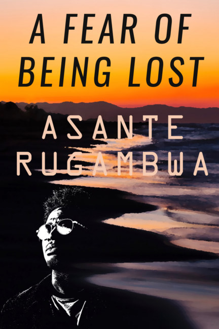 Ver A Fear Of Being Lost (4th Edition) por Asante Rugambwa